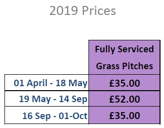 2019 Prices Grass Fully Serviced Pitches